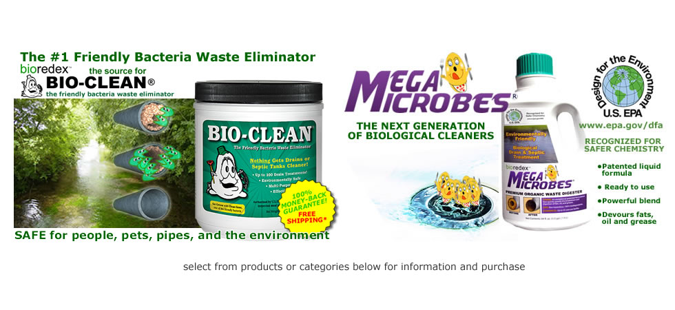 Bioredex, the #1 direct source for Bio-Clean natural drain cleaner